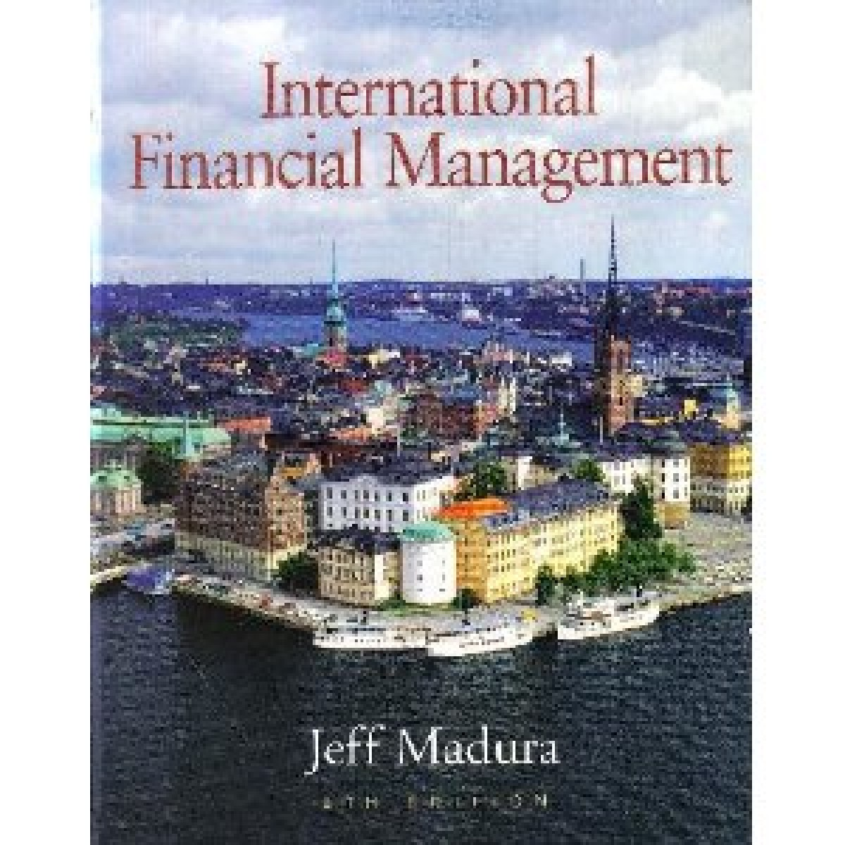 fina 370 internatonional financial management International financial management, semester course  one course each in  macro- and microeconomics, and one finance course, all at university level.
