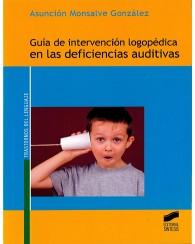 SPTH 3120 Guía de Intervención Logopédica en las Deficiencias Auditivas