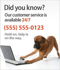 Did you know? Our customer service is available 24/7