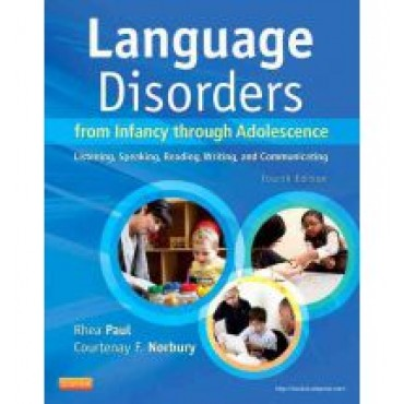 Language Disordes From Infancy Through Adolescence 4e