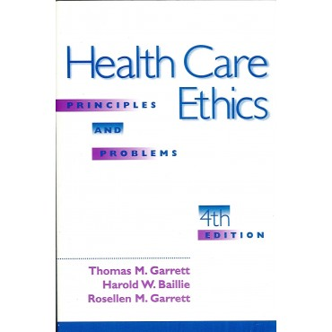 Health Care Ethics 4e