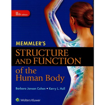 Memmler's Structure and Function of the Human Body 11ed.