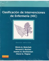 NIC - Clasificación e Intervenciones de Enfermeria 6ed.
