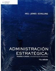 Administración Estratégica: Teoría y Casos. Un Enfoque Integral 11ed.