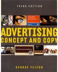 Advertising Concept and Copy  3ed.