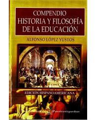EDUC 2021 Compendio de Historia Y Filisofia de la Educación