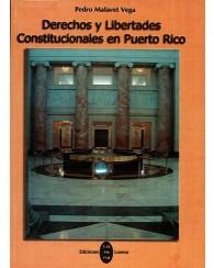 Derechos y Libertades Constitucionales en Puerto Rico