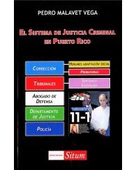 El Sistema de Justicia Criminal de Puerto Rico