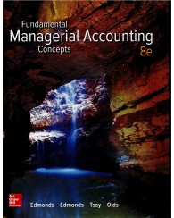 Fundamental Managerial Accounting 8e