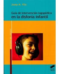 Guía de Intervención Logopédica en la disfonía infantil
