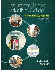 Insurance in the Medical Office - From Patient to Payment 7ed.