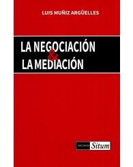 La Negociación y la Mediación