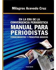 Manual para Periodistas: Conocimientos y Principios Básicos
