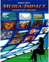 Media Impact - An Introduction to Mass Media 7Ed.