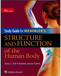 Memmler's Structure and Function of the Human Body Study Guide 11e