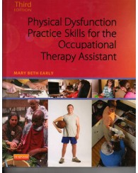 OCTH 2001-2102 Physical Dysfunction Practice Skills for Occupational Therapy Assistant