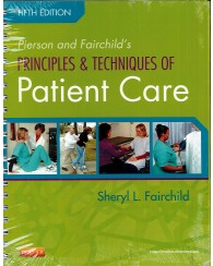 Principles & Techniques of Patient Care 5e