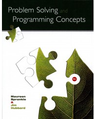 Problem Solving and Programming Concepts 9e