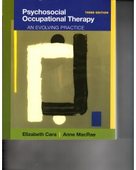 Psychosocial Occupational Theraphy an Evolving Practice 3e