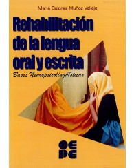 Rehabilitación de la lengua oral y escrita