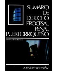 Sumario de Derecho Procesal Penal Puertorriqueño 10ED.