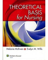 Theoretical Basis for Nursing 4e